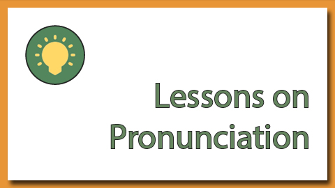 Lessons on pronunciation